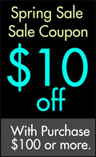 Miscellaneous Spring Sale Coupon $10 off your purchase of $100 or more