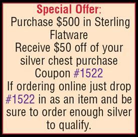 _Deduct $50 from your silver chest purchase if you spend $500 with us on sterling flatware in the same order