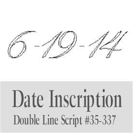 -:35-337 Script Date engraving.