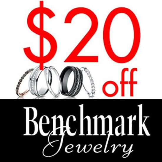 Miscellaneous TAKE $20 OFF YOUR PURCHASE OF ANY OF OUR BENCH MARK BRANDS OF WEDDING BANDS OR ANNIVERSARY RINGS