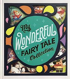 _'MY WODERFUL FAIRY TALE COLLECTION' FROM HINKLER BOOKS. HARDCOVER. 192 PAGES.