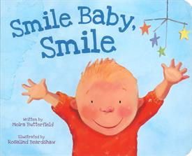 "_SMILE BABY SMILE! BOARD BOOK. 10 PAGES. 5.25"" X 6.25"""