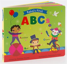 _'BABY'S FIRST ABCs' BOARD BOOK BY SAVIOUR PIROTTA, ILLUSTRATIONS BY AMANDA ENRIGHT. 22 PG