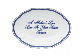 -,'A MOTHER'S LOVE LIVES IN YOUR HEART FOREVER' TRAY. 5.75""